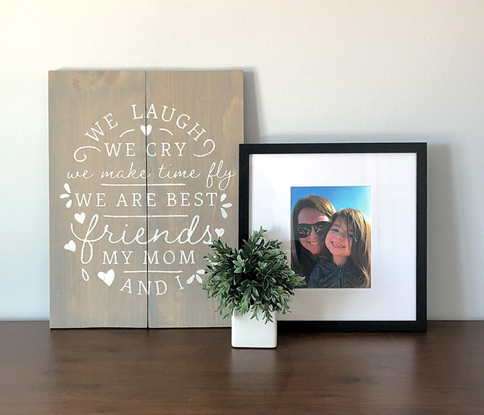 My Mom and I - 20x24 Wood Sign